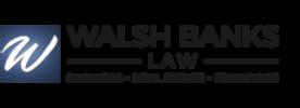 Walsh Banks Law